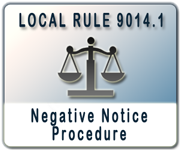 Negative Notice Procedure for Chapter 7 and 13 Cases